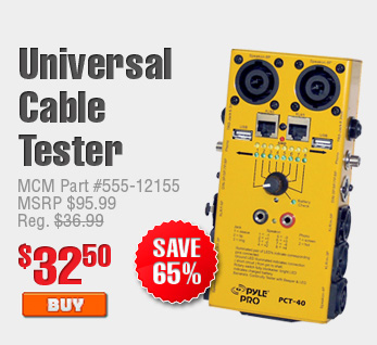 Universal Cable Tester $32.50