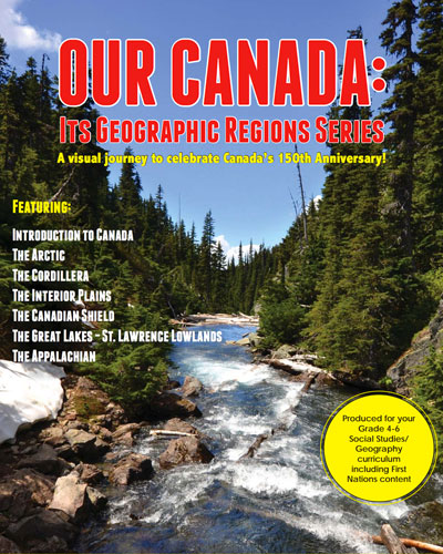 Our Canada  - Its Geographic Regions - New Series