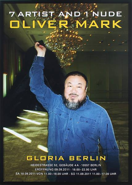 "Oliver Mark: ""Ai Weiwei, 7 Artist and 1 Nude."". Signed with black indian ink Oliver Mark. Exhibition poster. Visible size 83 x 58 cm."