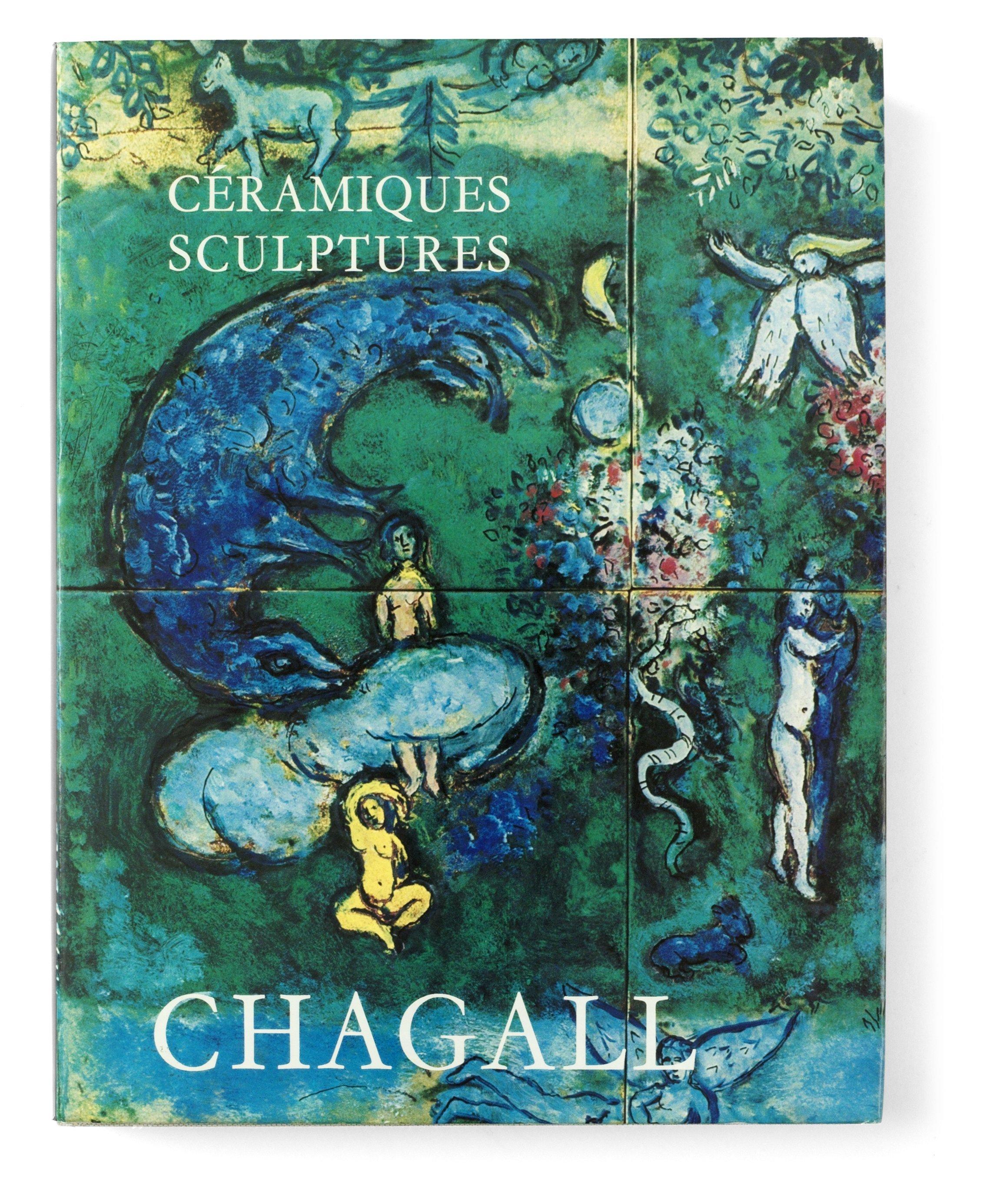 "MARC CHAGALL, ""Les Céramiques et Sculptures de Chagall"", Charles Sorlier."