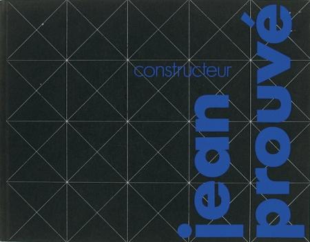 'Jean Prouvé' Catalogue exposition 1981 à Rotterdam.