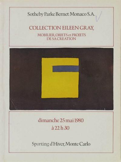CATALOGUE DE VENTE Catalogue de vente Collection Eileen Gray, Sotheby's, Monte Carlo, 25mai 1980.