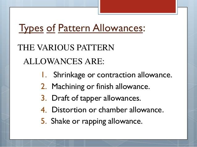 What are the different Types of allowances in Casting process?