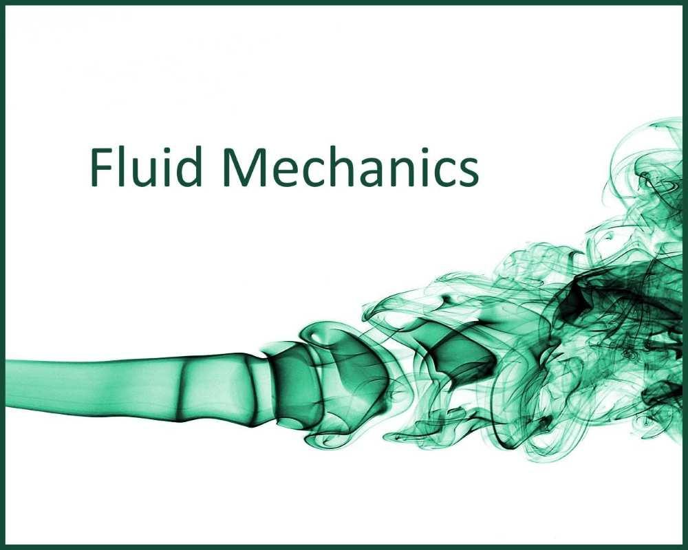 Fluid Mechanics - Mechanical Engineering