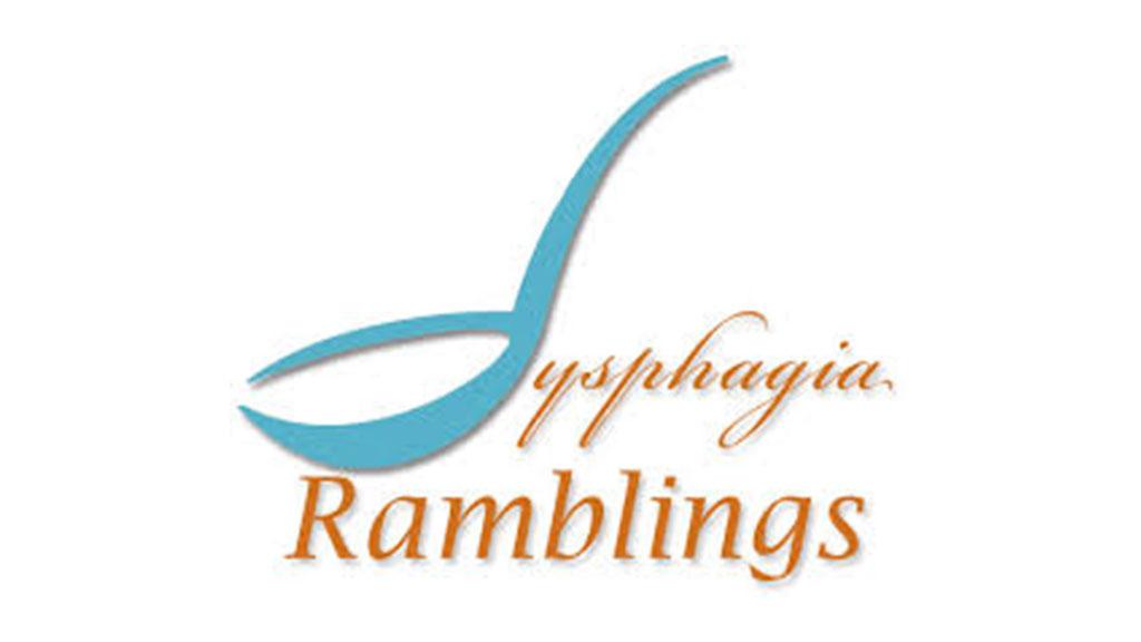 Dysphagia Ramblings