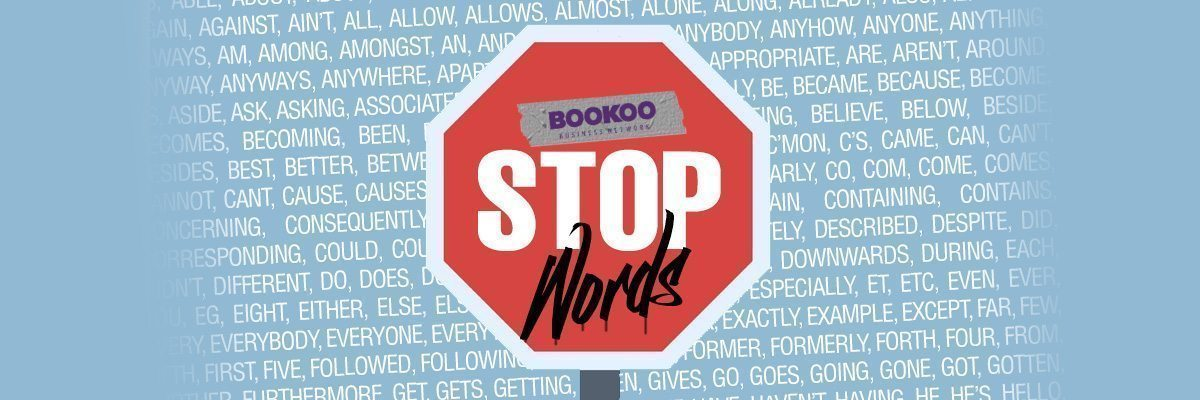 The Complete Guide to Stop Words