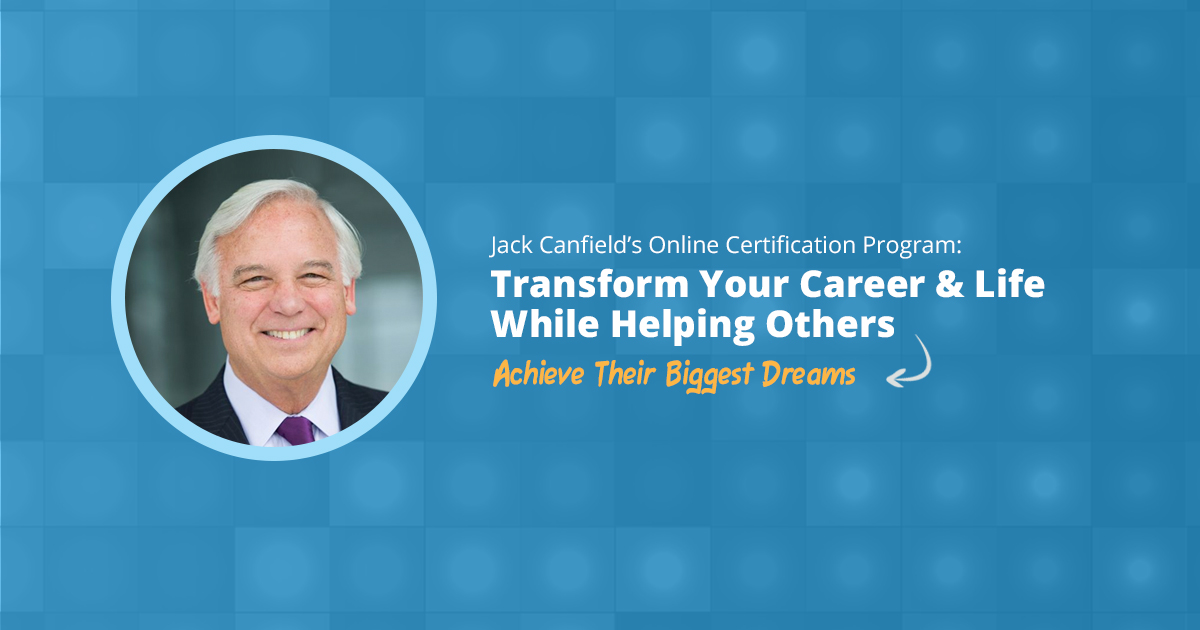 Train The Trainer Online Certification Program Jack Canfield