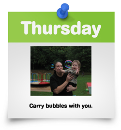 Carry bubbles with you