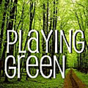 Playing Green