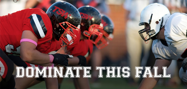 Dominate this fall
