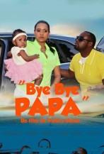 Bye Bye Papa