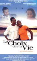 Le Choix De Ma Vie Poster