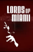 Lords of Miami