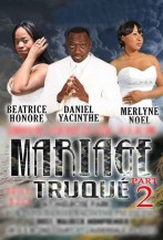 Mariage Truqué 2
