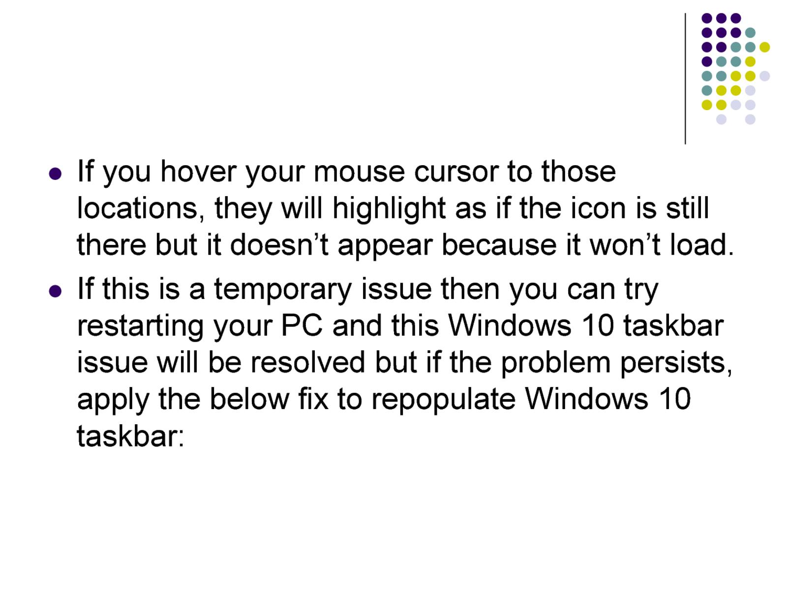 Windows 10 Taskbar Missing