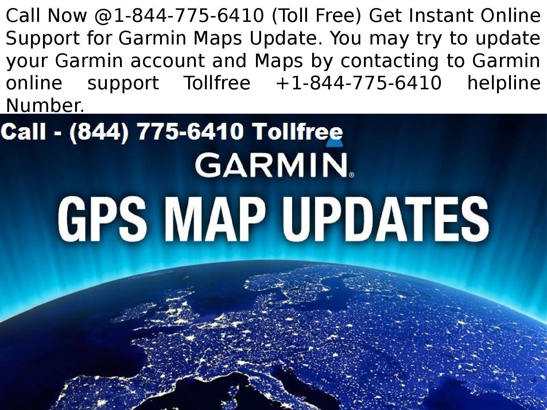 Garmin GPS Maps Update Support @1-844-775-6410 Number*** on free tomtom europe maps, garmin nuvi updates, nextar gpsmap updates, free gpsmap updates,