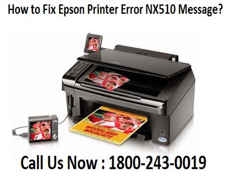 How to Fix Epson Printer Error NX510 Message? 18002430019 Help