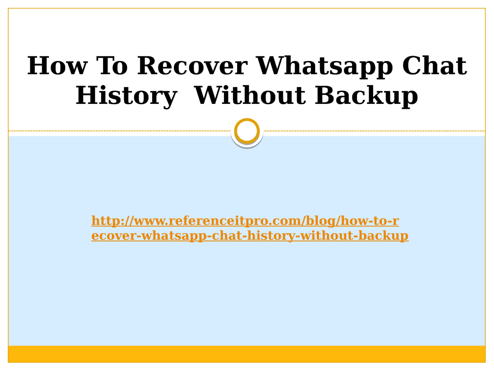 How To Recover Whatsapp Chat History Without Backup