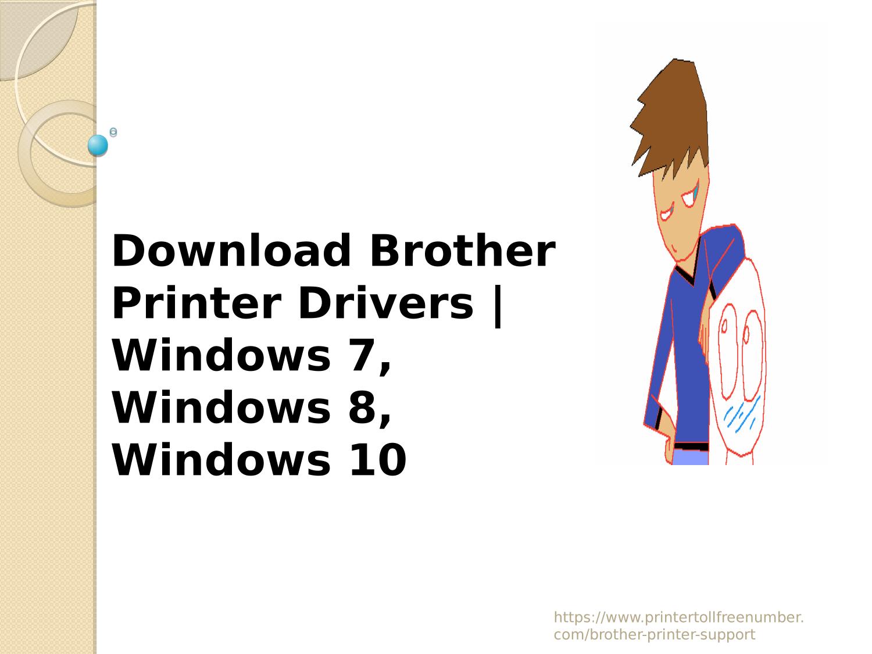 Download Brother Printer Drivers | Windows 7, Windows 8