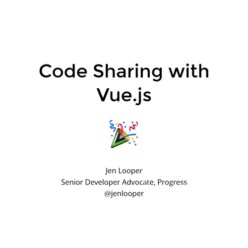Code Sharing with Vue js
