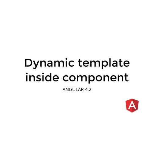 Dynamique template in Angular component