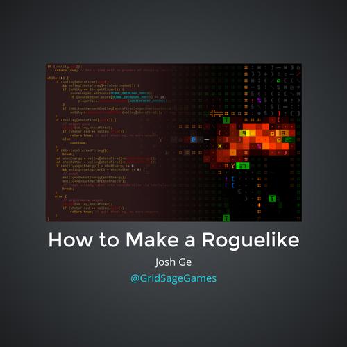 How to Make a Roguelike