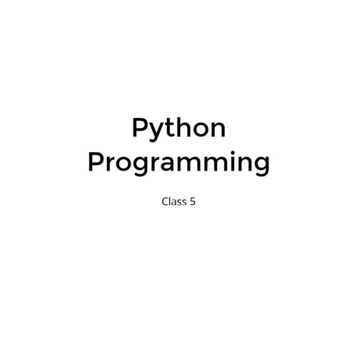 Python-Programming [Class 5]