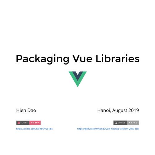 Packaging Vue Libraries