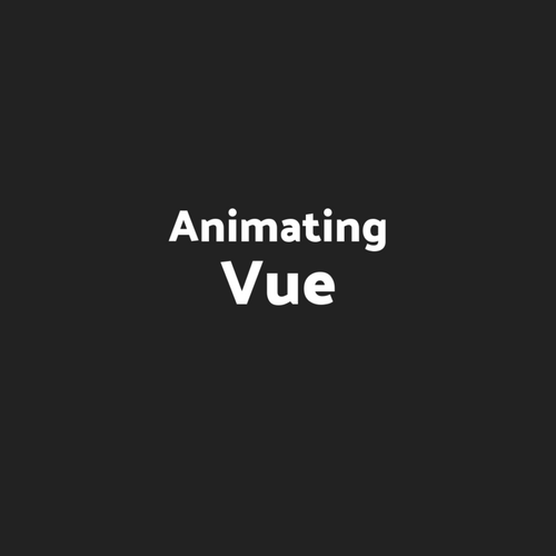 Animating Vue Fall 2017