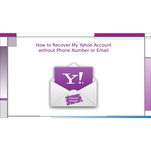 How to Recover My Yahoo Account without Phone Number or Email