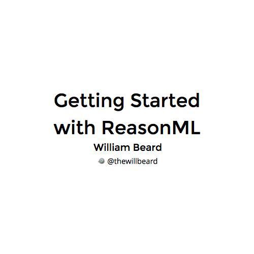 Getting Started With ReasonML