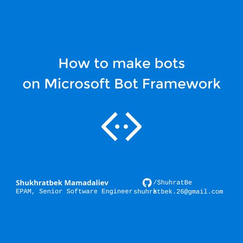 How to make bots on Microsoft Bot Framework