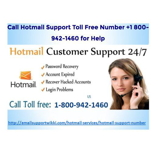Call Hotmail Support Toll Free Number +1 800-942-1460 for Help