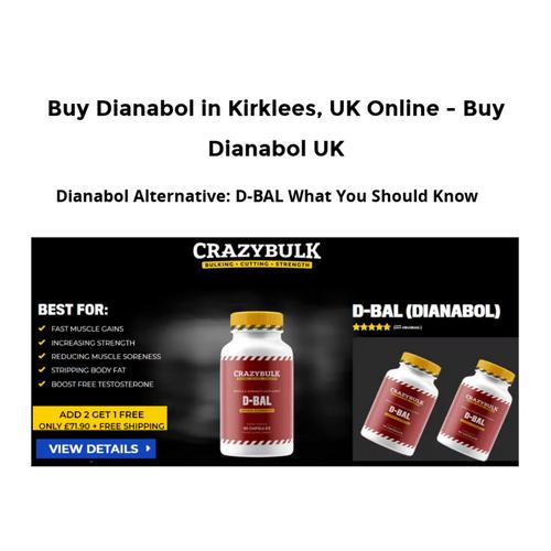 Buy Dianabol in Kirklees, UK for £35 95 for sale