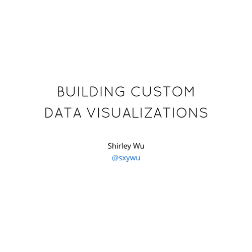 Front-end Masters: Building Custom Data Visualizations