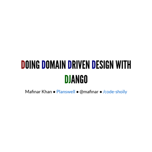 Doing Domain Driven Design with Django