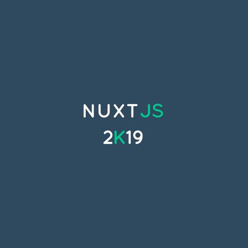 NuxtJS 2k19