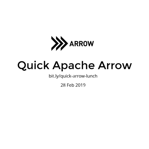 Quick Apache Arrow