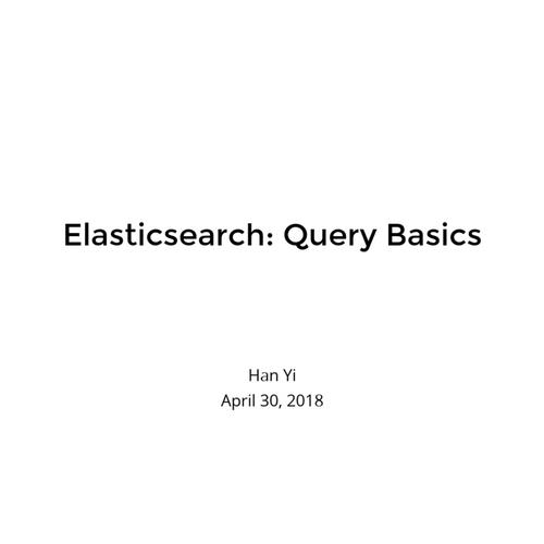Elasticsearch: Query Basics