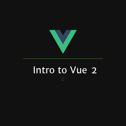 Intro to Vue js and Nuxt js