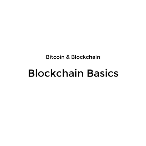 Bitcoin and Blockchain: Blockchain Basics