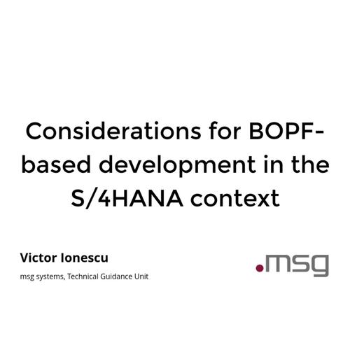 BOPF-based Development in the S/4HANA Context