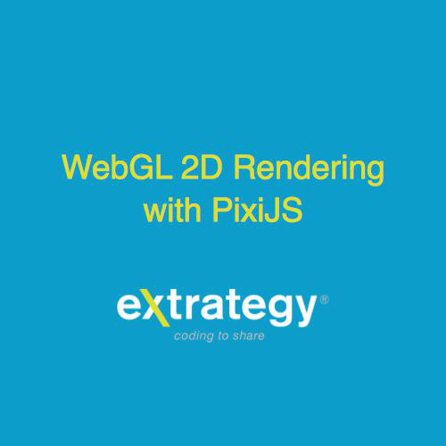WebGL 2D Rendering with PixiJS - UniversalJsDay 2017