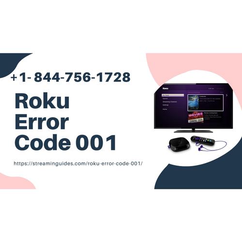 Roku Error Code 001 – Troubleshooting Tips +1 8447561728 Roku Activation Error Fix