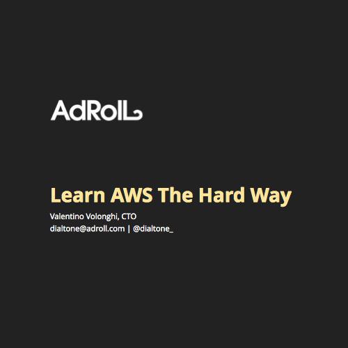 Learn AWS The Hard Way