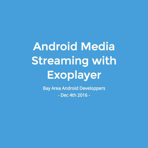 Exoplayer and the state of Android Media Streaming