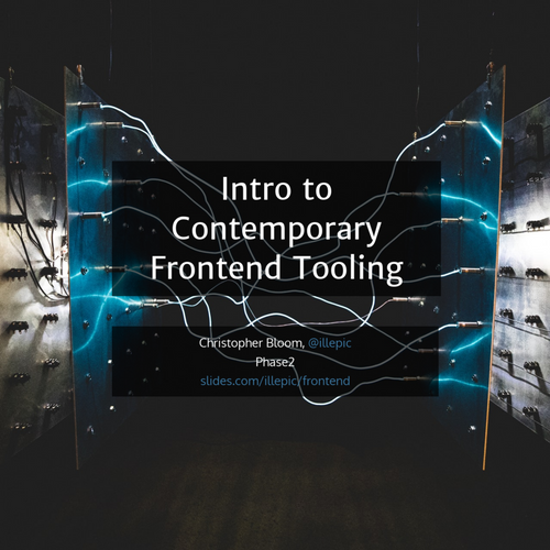 Intro to Contemporary Frontend Tooling