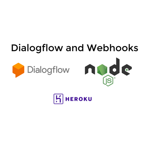 Dialogflow and Webhooks