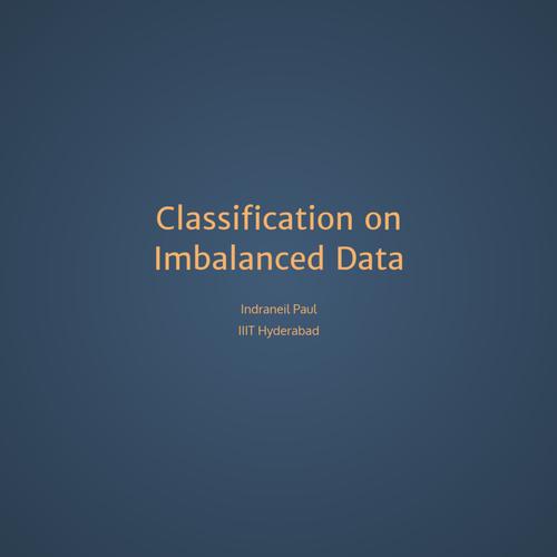 Classification on Imbalanced Data
