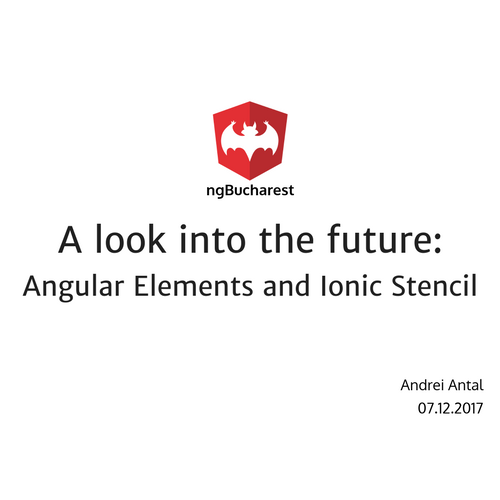 A look into the future: Angular Elements and Ionic Stencil